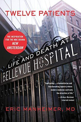 Doce Pacientes: Vida y Muerte en el Hospital Bellevue